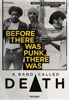 Before there was punk, there was a band called Death!