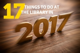 17 things to do at the library in 2017