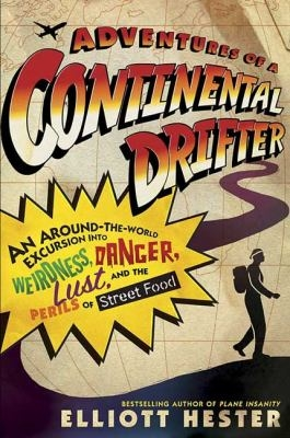 Adventures Of A Continental Drifter book cover
