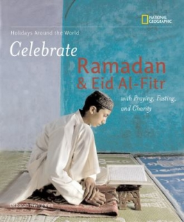 "Cover of the book, ""Celebrate Ramadan and Eid Al-Fitr,"" available from DPL"