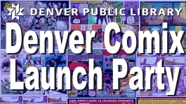Denver Comix Launch Party