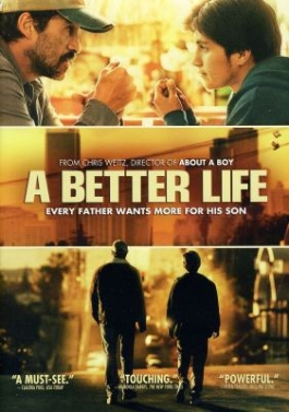 "Cover of the film, ""A Better Life,"" available from DPL"