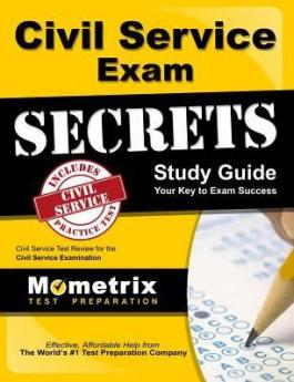 Civil Service Exam Secrets Study Guide by Mometrix