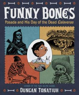 "Cover of the book ""Funny Bones"" by Duncan Tonatiuh, available at DPL"