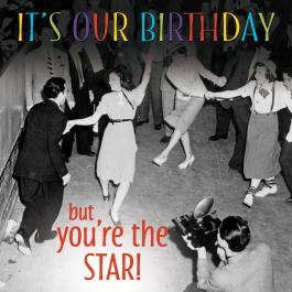 "Image of people dancing with the text ""It's our birthday and you're the star!"""