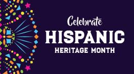 Celebrate Hispanic Heritage Month