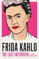 cover: Frida Kahlo The Last Interview