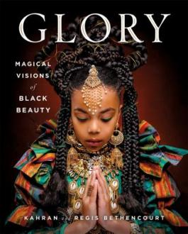 March Staff Picks: Book Jacket for 'Glory: Magical Visions of Black Beauty'