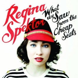 Cover of Regina Spektor's 2012 album, What We Saw from the Cheap Seats