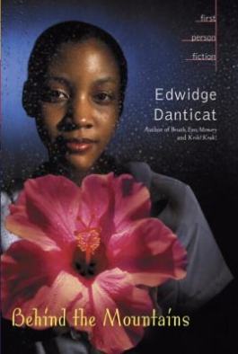 Cover of Danticat's Behind the Mountains, available from DPL