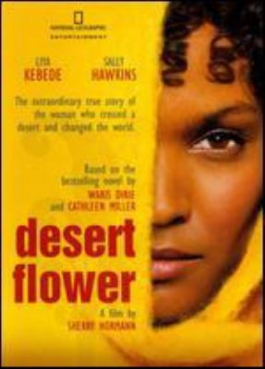 Desert Flower - The life of Waris Dirie