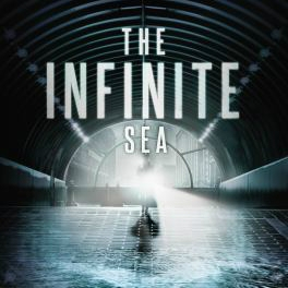 The Infinite Sea: Second Book of 5th Wave Series