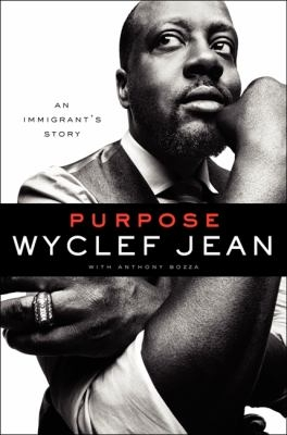 Cover of Purpose, by Wyclef Jean, available at DPL