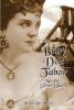 Baby Doe Tabor: Matchless Silver Queen