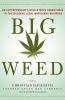 Big Weed by Christian Hageseth