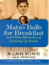 Matzo Balls for Breakfast by Alan King & Friends