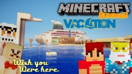 Minecraft Summer Vacation