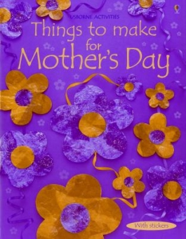 Things to Make for Mother's Day