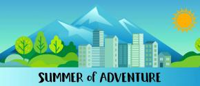 "Illustration of city buildings, mountains and words, ""Summer of Adventure"""