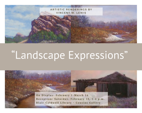 """Landscape Expressions"": Artistic Renderings by Vincent W. Lewis"