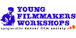 Young Filmmakers Workshops: A Program of the Denver Film Society